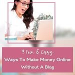 Easy but funny ways to make money online