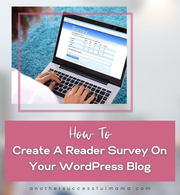 how to create a reader survey on your wordpress blog