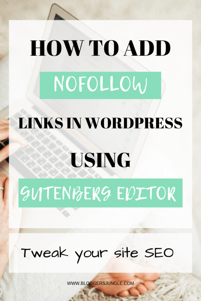 How to add nofollow links in WordPress using Gutenberg Editor
