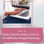 how to add no follow linka in wordpress using gutenberg