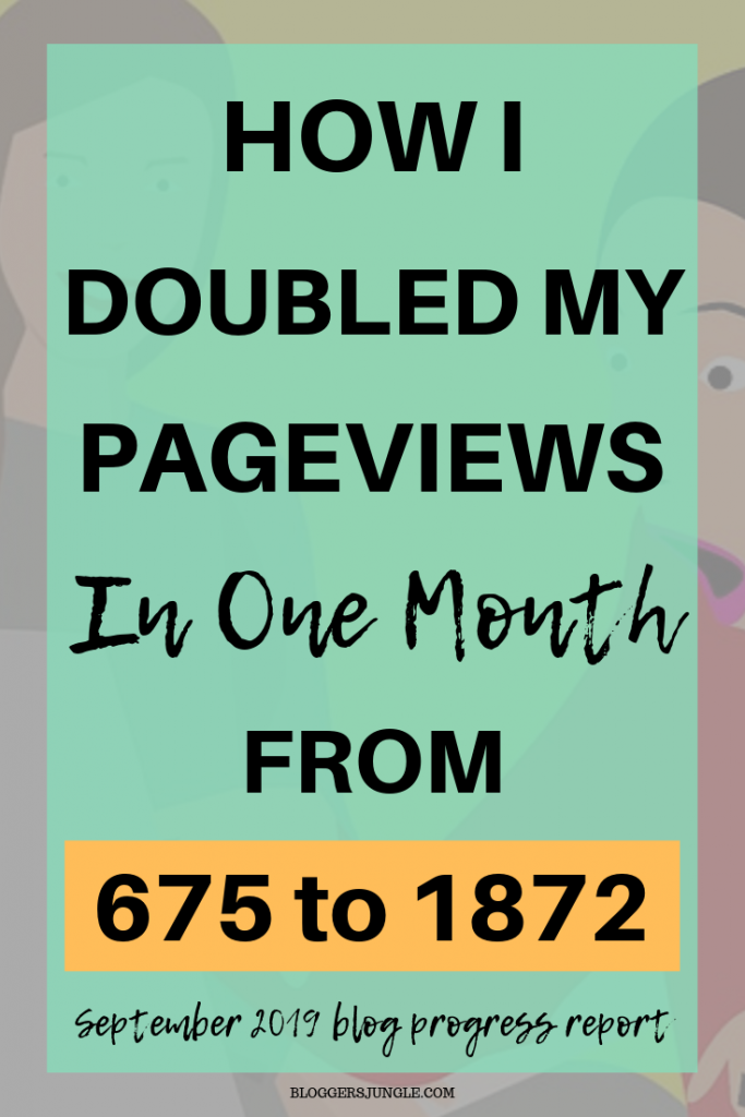 How I Doubled My Pageviews From 675-1872 In One Month: September 2019 Progress Report