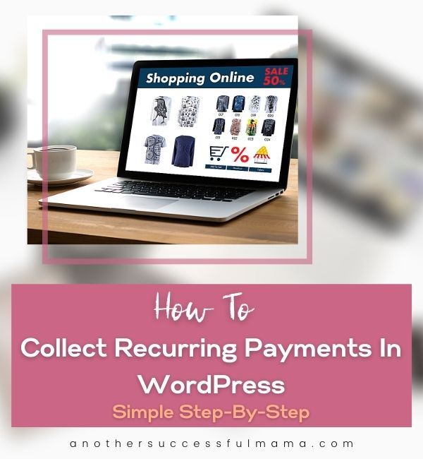 how to collect recurring payments in wordpress