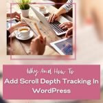 how to scroll depth tracking in wordpress