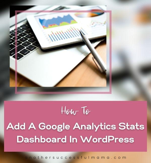 How to add a Google Analytics stats dashboard on WordPress