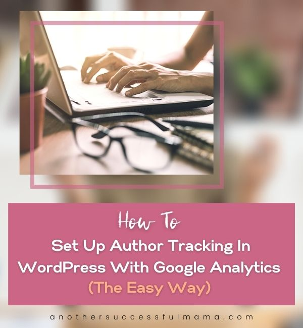 how to set up author tracking in wordpress