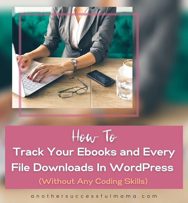 how to track file downloads in wordpress