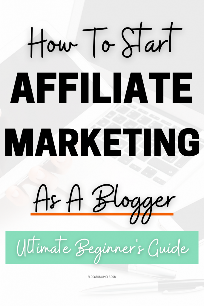 How to start affiliate marketing as a blogger