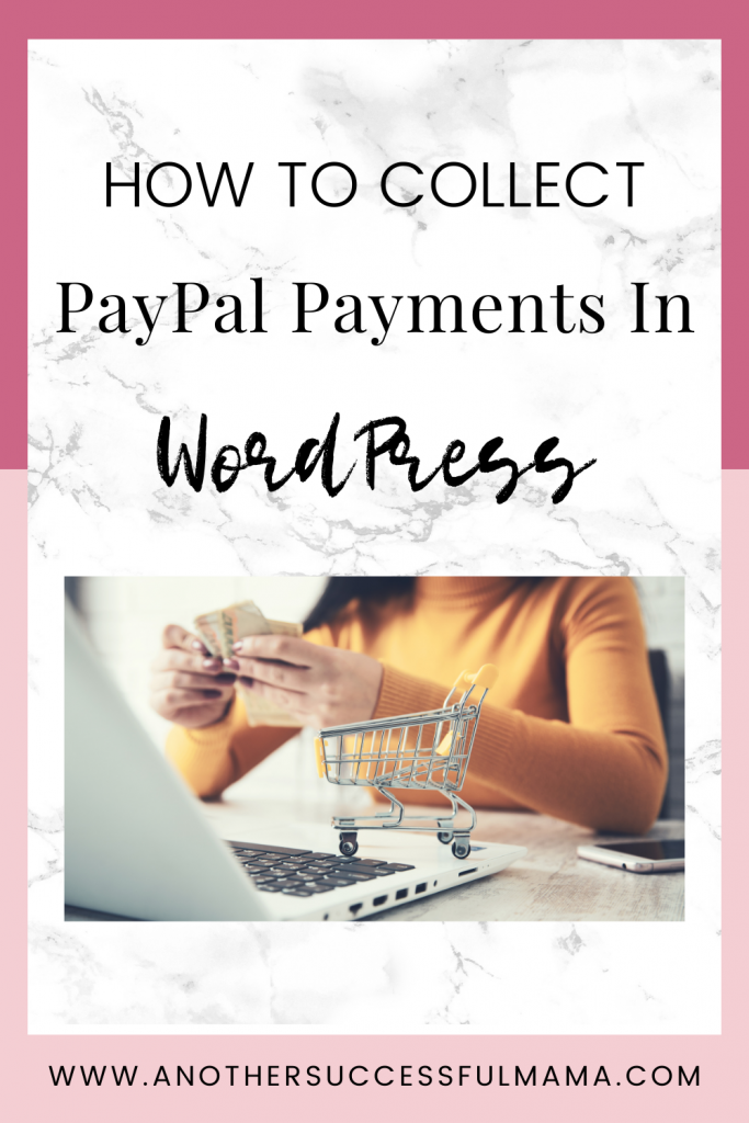 how to collect paypal payments in wordpress