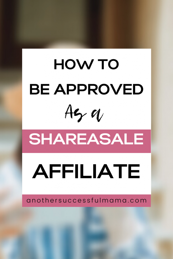 how to become a shareasale affiliate
