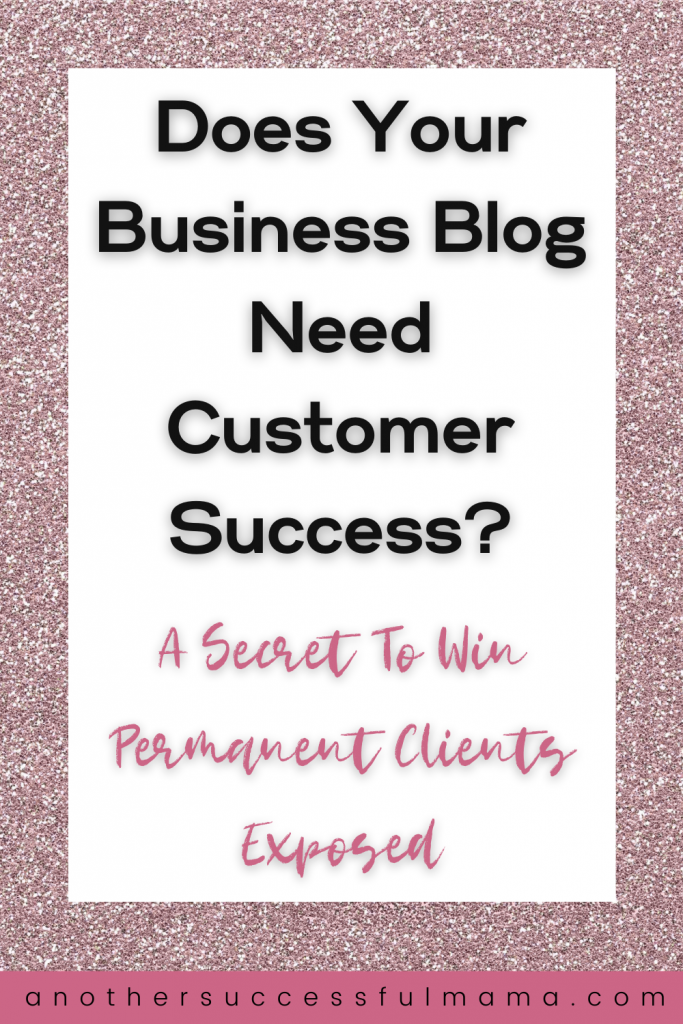 Does your business blog need customer success