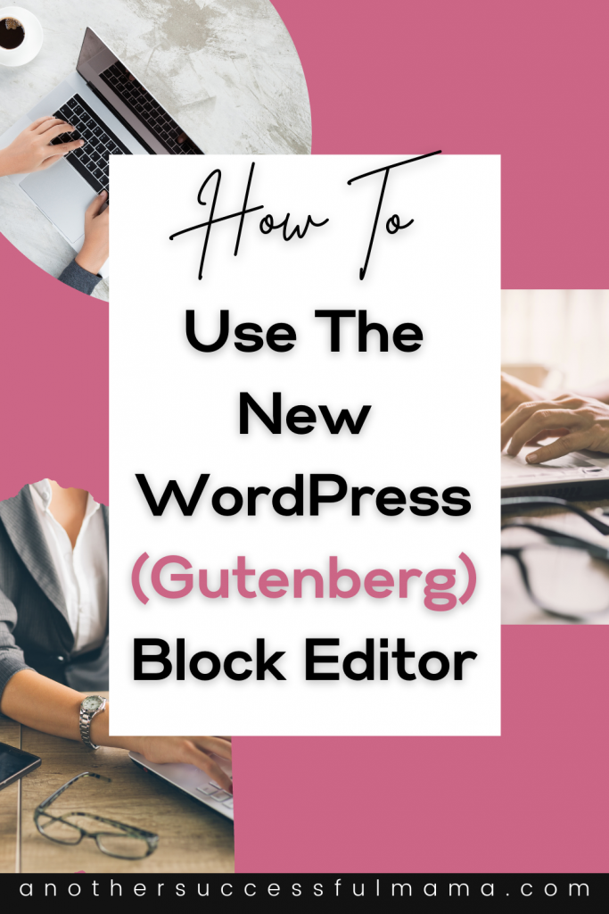 How to use the new WordPress block editor like a pro (a simple step-by-step Gutenberg tutorial)